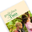 A good place to be Two